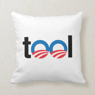 OBAMA IS A TOOL THROW PILLOWS