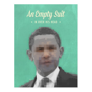 Obama Is An Empty Suit Postcard