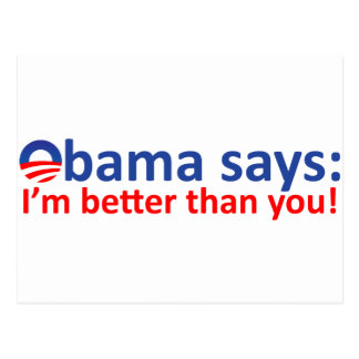Obama is better than you postcard