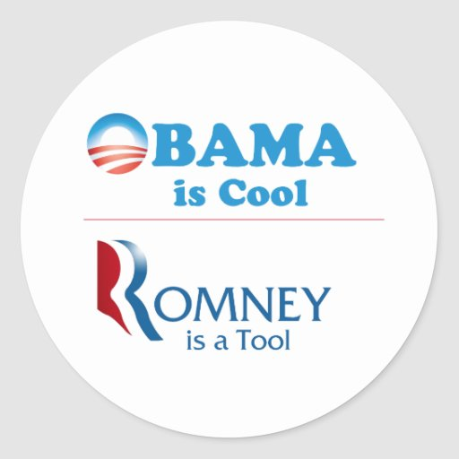 Obama is Cool - Romney is a Tool Sticker
