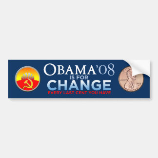 OBAMA IS FOR YOUR CHANGE Bumper Sticker