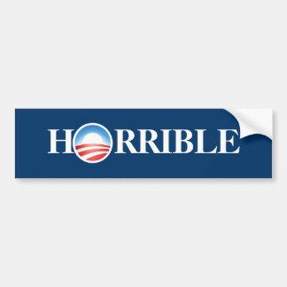 Obama is Horrible Bumper Sticker