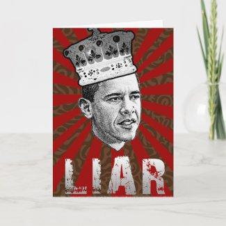 Obama Is  Liar Greeting Card card