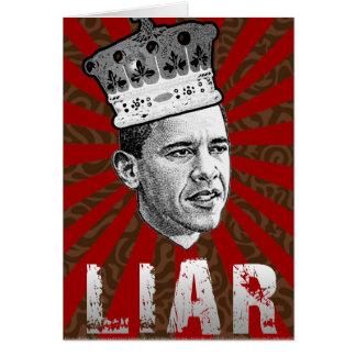 Obama Is  Liar Greeting Card
