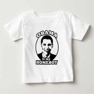 Obama is my homeboy baby T-Shirt