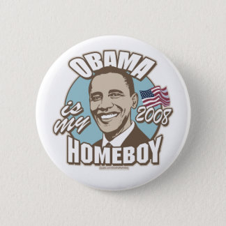 Obama Is My Homeboy Brown Button