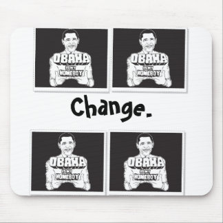 Obama is my homeboy mousepad