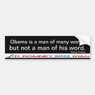 Obama is not a man of his word  Sticker Car Bumper Sticker