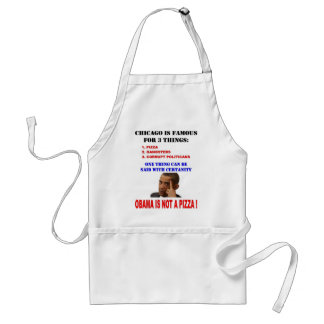 OBAMA IS NOT A PIZZA ADULT APRON