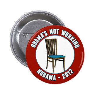 Obama Is Not Working - Eastwooding 2 Inch Round Button