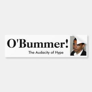 Obama is O'bummer - Customized Car Bumper Sticker