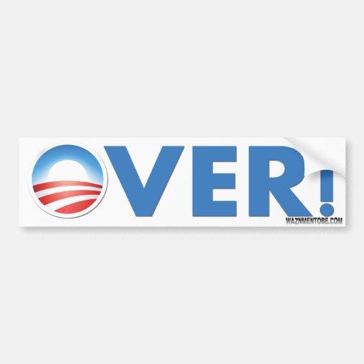 Obama Is OVER In 2012 Car Bumper Sticker