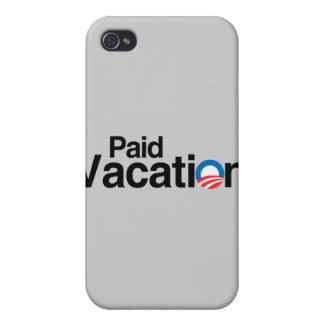 OBAMA IS PAID VACATION iPhone 4/4S CASE