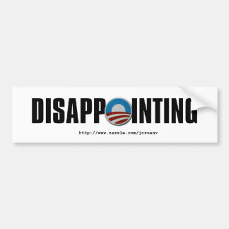 Obama is so disappointing car bumper sticker