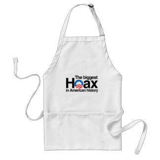 OBAMA IS THE BIGGEST HOAX IN HISTORY ADULT APRON