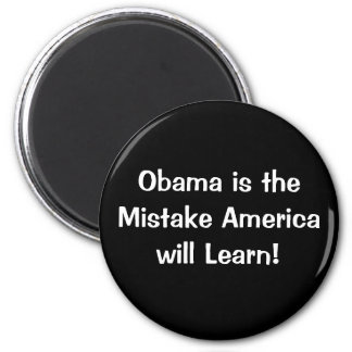 Obama is the mistake America will ... - Customized 2 Inch Round Magnet