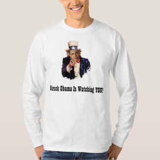 Obama is Watching YOU - Uncle Sam Political Satire T-Shirt