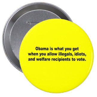 Obama is what you get when button
