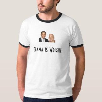 Obama is Wright! Shirt