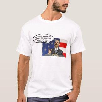 OBAMA: ISRAEL HAS AMERICA CONFUSED T-Shirt