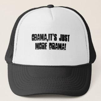 Obama,it's just more drama!. trucker hat