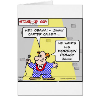 obama jimmy carter called foreign policy back greeting card