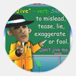 Obama Jive is a Noun Round Stickers