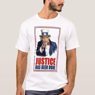 Obama Justice has been done Bin Laden Killed T-Shirt