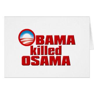 Obama Killed Osama copy Greeting Cards