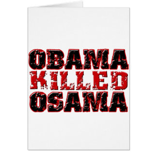 Obama Killed Osama (distressed) copy Greeting Cards