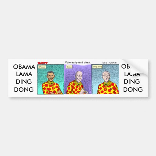 Obama-Lama-Ding-Dong! Bumper Sticker