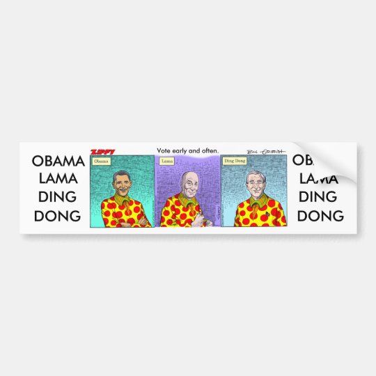 Obama-Lama-Ding-Dong! Bumper Sticker