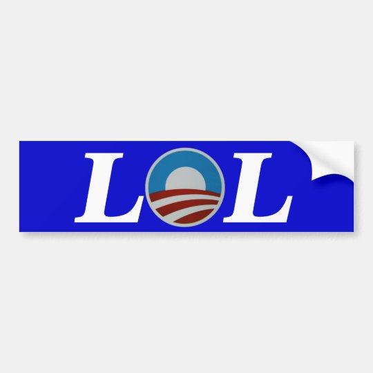 Obama Laughing Out Loud LOL Bumper Sticker