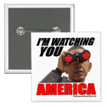 Obama - le estoy mirando América Pins