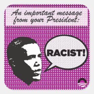 Obama Leadership Series - Racist! stickers