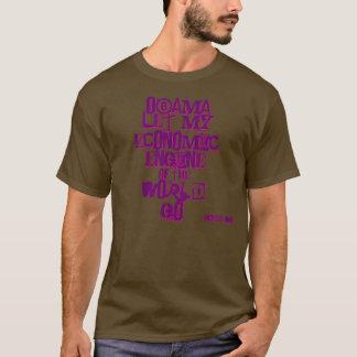 Obama Let My Economic Engine of the World Go T-Shirt