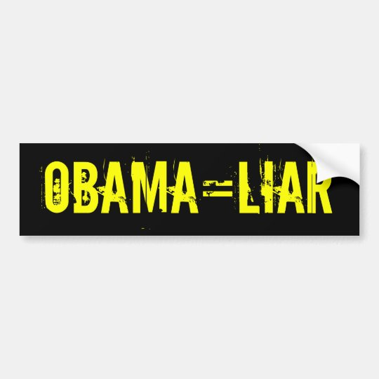 OBAMA=LIAR Bumper Sticker (offensive t shirts)
