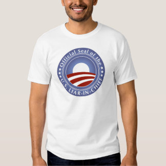 Obama Liar-in-Chief T-shirts
