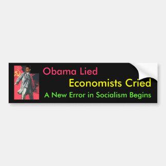 Obama Lied: A New Error of Socialism Car Bumper Sticker