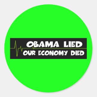 Obama lied economy died anti Obama Classic Round Sticker
