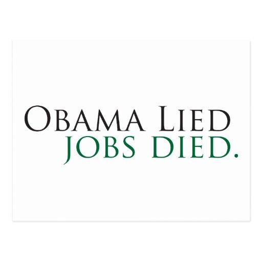 Obama Lied, Jobs Died Postcards
