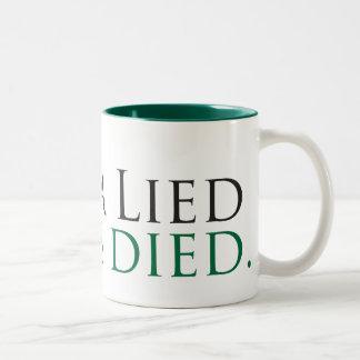 Obama Lied, Jobs Died Two-Tone Coffee Mug