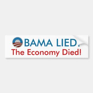 Obama Lied The Economy Died bumper sticker