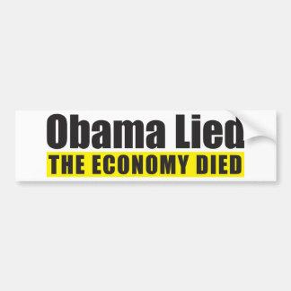 Obama Lied, The Economy Died Bumper Sticker