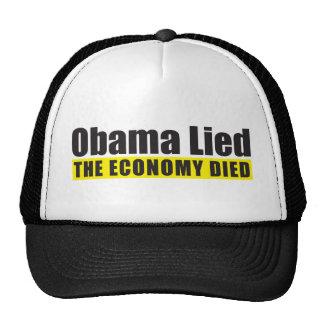 Obama Lied, The Economy Died Trucker Hat