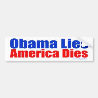 OBAMA LIES AMERICA DIES BUMPER STICKER