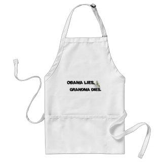 Obama Lies, Grandma Dies Adult Apron