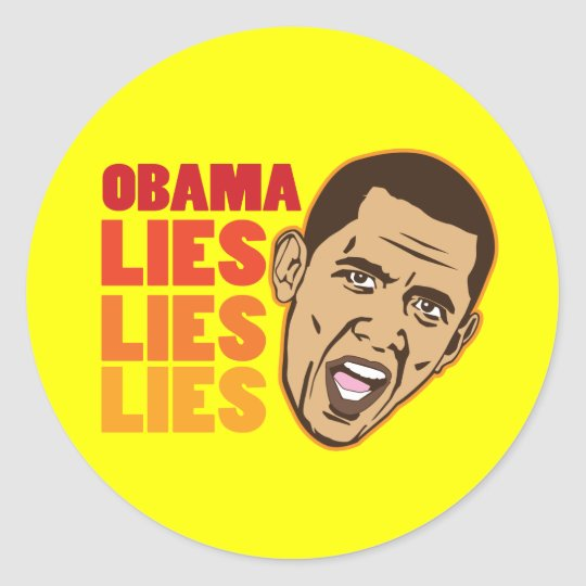 Obama Lies Lies Lies Classic Round Sticker