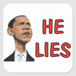 OBAMA LIES SQUARE STICKERS
