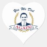 Obama lo hicimos sí otra vez el color V2 Pegatina En Forma De Corazón